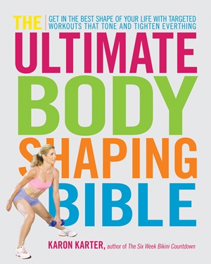 The Ultimate Body Shaping Bible