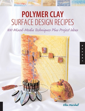 Polymer Clay Surface Design Recipes