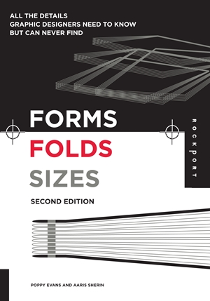 Forms, Folds and Sizes, Second Edition