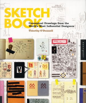 Sketchbook Conceptual Drawings from the World's Most Influential Designers