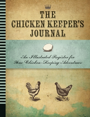 The Chicken Keeper's Journal