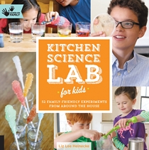Cover of Kitchen Science Lab for Kids 9781592539253