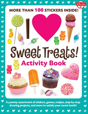 I Love Sweet Treats! Activity Book