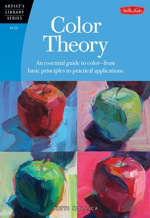 Color Theory An essential guide to color-from basic principles to practical applications
