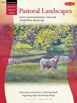 Oil & Acrylic: Pastoral Landscapes