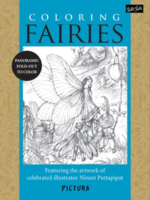Coloring Fairies Featuring the artwork of celebrated illustrator Niroot Puttapipat