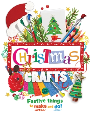 Christmas Crafts Festive things to make and do!