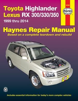 Toyota Highlander Lexus RX 300/330/350 1999 Thru 2014