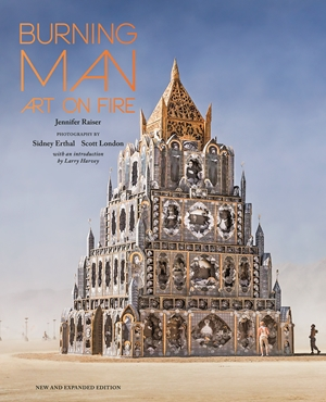 Burning Man Art on Fire: Revised and Updated