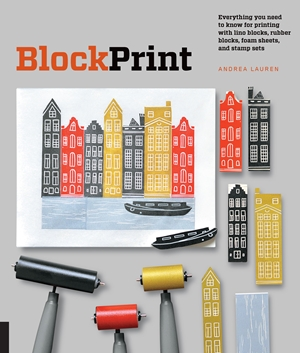 Block Print Everything you need to know for printing with lino blocks, rubber blocks, foam sheets, and stamp sets