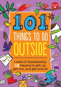 Cover of 101 Things to Do Outside 9781633220805