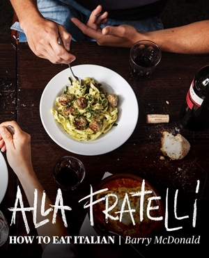 Alla Fratelli How to eat Italian