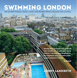 Swimming London London's 50 greatest swimming spots