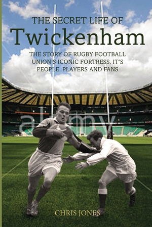 The Secret Life of Twickenham