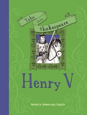 Tales from Shakespeare: Henry V