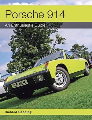 Porsche 914 An Enthusiast's Guide