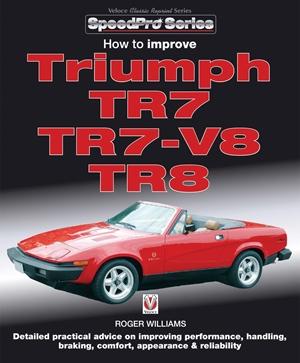 How to Improve Triumph TR7, TR7-V8 & TR8