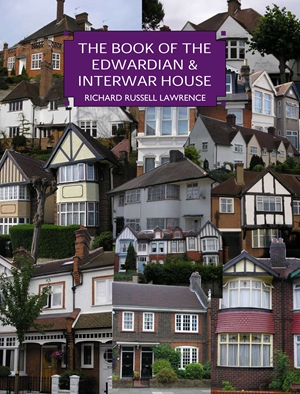 The Edwardian & Inter-war House