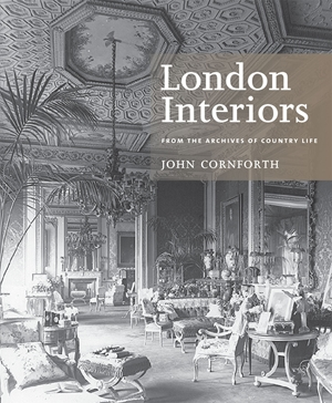 London Interiors From the Archives of Country Life