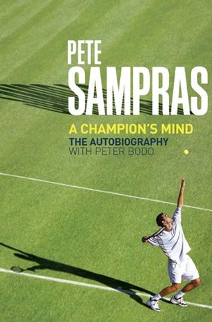 Pete Sampras A Champion's Mind