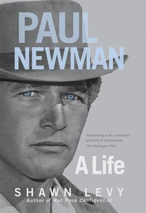 Paul Newman A Life