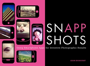 SnApp Shots Using Smartphone Apps for Inventive Photographic Results