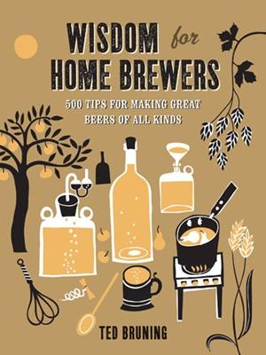 Wisdom for Home Brewers