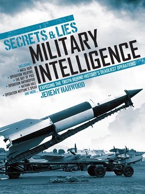Secrets & Lies: Military Intelligence