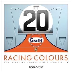 Racing Colours Motor Racing Compositions 1908-2009