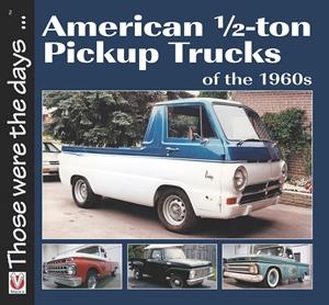American 1/2-ton Pickup Trucks of the 1960s
