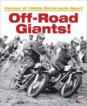 Off-Road Giants! Heroes of 1960s Motorcycle Sport