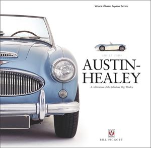 Austin-Healey A celebration of the fabulous 'Big' Healey