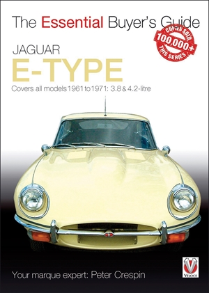 Jaguar E-Type The Essential Buyer's Guide