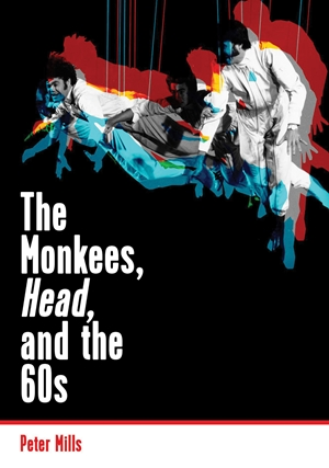 The Monkees, Head, and the 60s