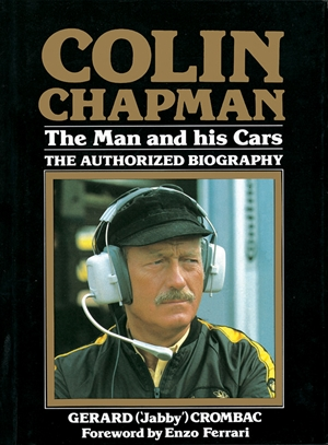 Colin Chapman: The Man and his Cars