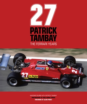 Patrick Tambay The Ferrari Years