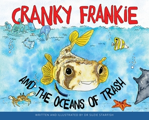 Cranky Frankie and the Oceans of Trash