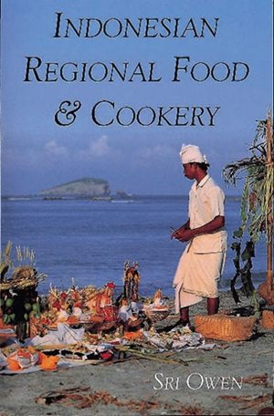 Indonesian Regional Food and Cookery