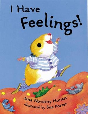 I Have Feelings!