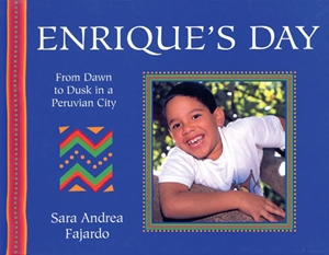 Enrique's Day From Dawn to Dusk in a Peruvian City