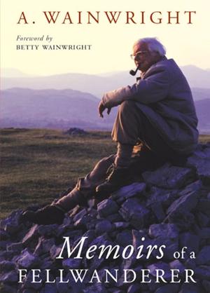 Memoirs of a Fellwanderer