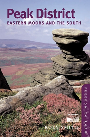 Peak District: Eastern Moors and the South