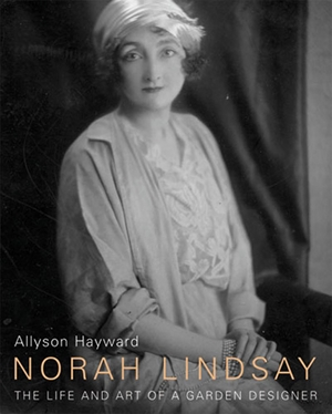 Norah Lindsay The Life and Art of a Garden Designer