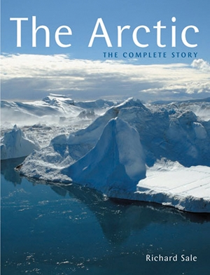 The Arctic The Complete Story