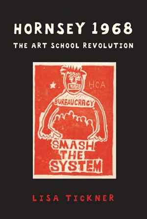 Hornsey 1968 The Art School Revolution