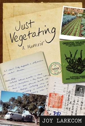 Just Vegetating A Memoir