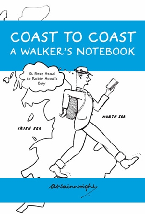 Coast to Coast A Walker's Notebook