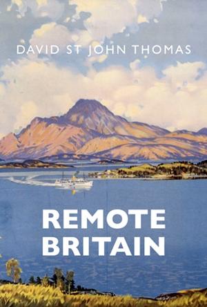 Remote Britain Landscape, People and Books