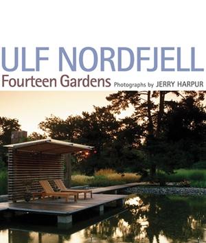 Ulf Nordfjell Fourteen Gardens