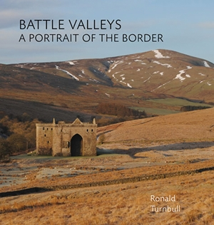 Battle Valleys A Portrait of the Border